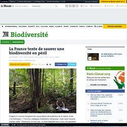 La France tente de sauver une biodiversité en péril
