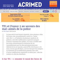 TF1 et France 2 au secours des mal-aimés de la police