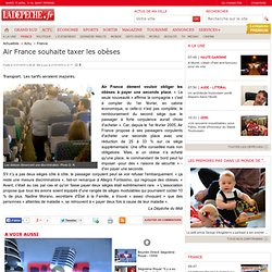 Air France souhaite taxer les obèses