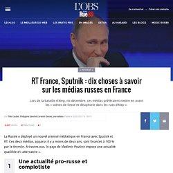 RT France, Sputnik: dix choses à savoir sur les médias russes en France