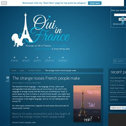 Oui In France The strange noises French people make