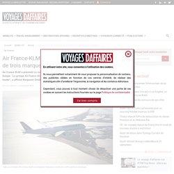 Air France-KLM axe sa stratégie autour de trois marques