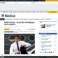 Radio France: un projet stratégique sans surprise