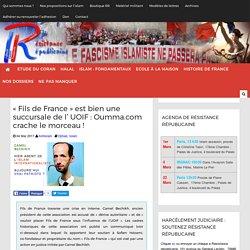 """""""Fils de France"""" est bien une succursale de l' UOIF : Oumma.com crache le morceau"""