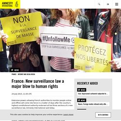 France: New surveillance law a major blow to human rights