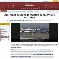 Sociétés : Air France suspend la révision de ses avions en Chine