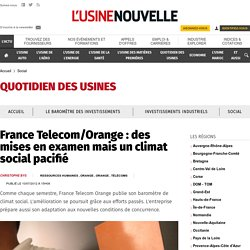 France Telecom/Orange : des mises en examen mais un climat social pacifié - Social