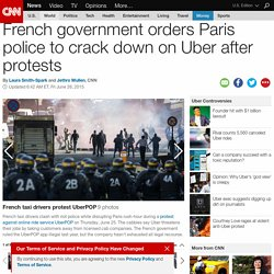 France tells Paris police to crack down on Uber