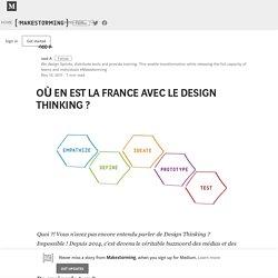 Où en est la france avec le design thinking ?