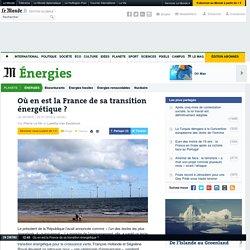 Où en est la France de sa transition énergétique?