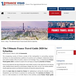 The Ultimate France Travel Guide 2020 for Sybarites