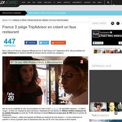 France 2 piège TripAdvisor en créant un faux restaurant