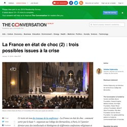 La France en état de choc(2): trois possibles issues àlacrise