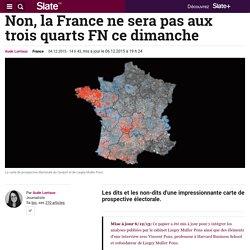 Non, la France ne sera pas aux trois quarts FN dimanche