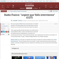 Radio France: 'urgent que Valls intervienne' (CGT)