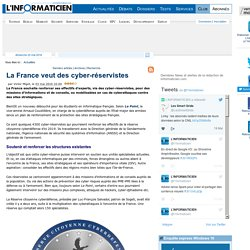 La France veut des cyber-réservistes