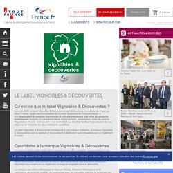 Atout France - Le label Vignobles & Découvertes