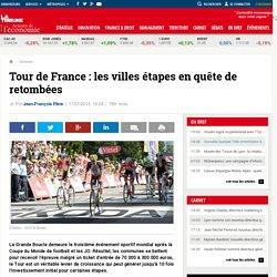 Tour de France : les villes étapes en quête de retombées