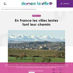 En France les villes lentes font leur chemin