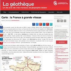 Carte : la France à grande vitesse