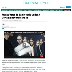France Votes To Ban Models Under A Certain Body Mass Index