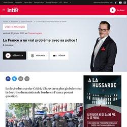 La France a un vrai probléme avec sa police!