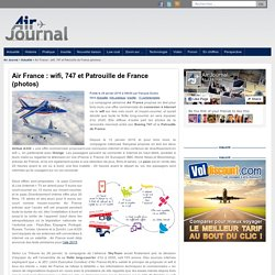 Air France : wifi, 747 et Patrouille de France (photos)