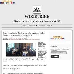 France24 tente de démentir la photo de John McCain et Ibrahim al-Baghdadi - Wikistrike