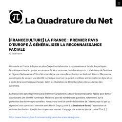 [FranceCulture] La France : premier pays d'Europe à généraliser la reconnaissance faciale