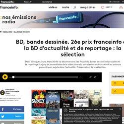 BD, bande dessinée. 26e prix franceinfo de la BD d'actualité et de reportage : la sélection