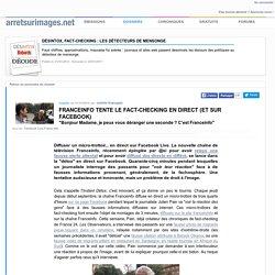 Franceinfo tente le fact-checking en direct (et sur Facebook)