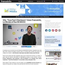 Vite, «Tous Fact-Checkeurs» ! Avec Franceinfo, Le Monde et Rue 89 MOOC
