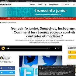 franceinfo junior. Snapchat, Instagram... Comment les réseaux sociaux sont-ils contrôlés et modérés ?
