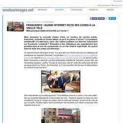 Franceinfo : quand Internet dicte ses codes à la vieille télé