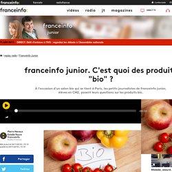 """franceinfo junior. C'est quoi des produits """"bio"""" ?"""