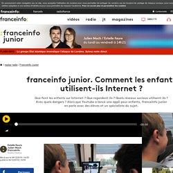 France Info Junior : Comment les enfants utilisent-ils Internet ?