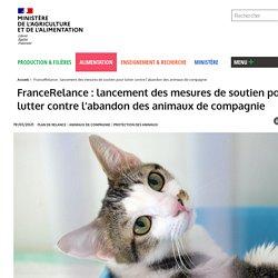 MAA 19/01/21 FranceRelance : lancement des mesures de soutien pour lutter contre l'abandon des animaux de compagnie