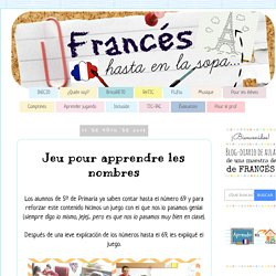 Francés hasta en la sopa...: Jeu pour apprendre les nombres
