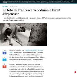 Le foto di Francesca Woodman e Birgit Jürgenssen