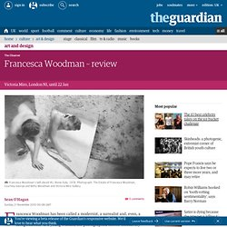 Francesca Woodman – review | Art and design | The Observer