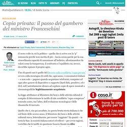 Copia privata: il passo del gambero del ministro Franceschini
