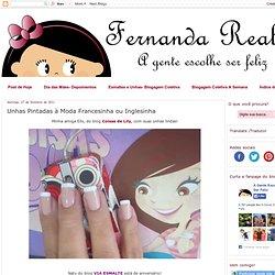 Unhas Pintadas à Moda Francesinha ou Inglesinha - Fernanda Reali