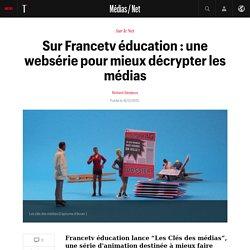 Sur Francetv éducation : une websérie pour mieux décrypter les médias