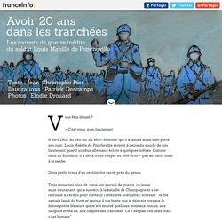 """RECIT FRANCETV INFO. """"Je ne crains pas la mort mais j'ai peur d'avoir peur"""" : à Verdun, au cœur des tranchées à travers le journal inédit d'un poilu"""