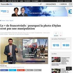 Le + de francetvinfo : pourquoi la photo d'Aylan n'est pas une manipulation