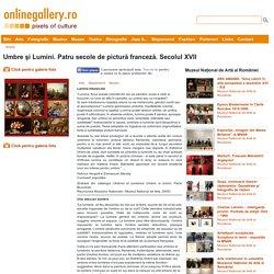 Umbre şi Lumini. Patru secole de pictură franceză. Secolul XVII