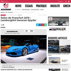 Salon de Francfort 2015 : Lamborghini Huracan Spyder