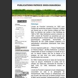 L'école de Francfort · Publications Patrice Gros-Suaudeau