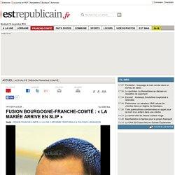 Fusion Bourgogne-Franche-Comté : « la mariée arrive en slip