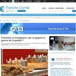 France 3 Franche-Comté - Comtoise ou frangipane, qui va gagner la guerre de la galette ?
